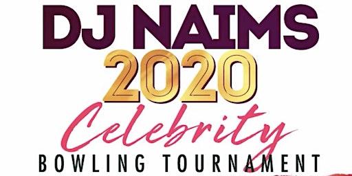 DJ NAIMS 2020 CELEBRITY BOWLING TOURNAMENT