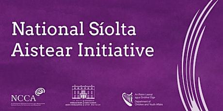 Síolta Awareness Raising Workshop   Part 2 &  3 tickets