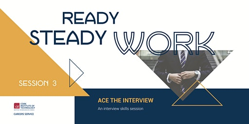Ready Steady Work, Interview Skills, Session 3