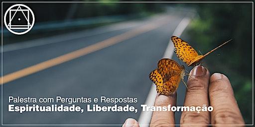 """Encontro em Florianópolis de Perguntas e Respostas sobre o tema: """"Espiritualidade, Liberdade, Transformação"""""""