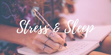 Stress & Sleep Workshop tickets