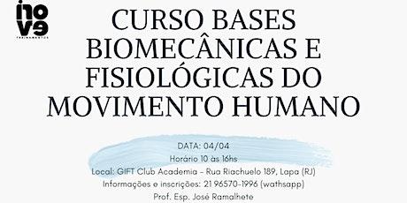 Curso Bases Biomecânicas e Fisiológicas do Movimento Humano ingressos