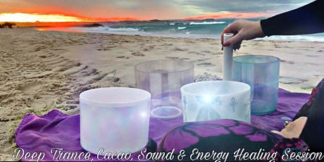 Sound Healing, Deep Trance, Cacao & Chakra Balance Experience in Nature tickets