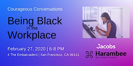 Courageous Conversations: Being Black in the Workplace tickets
