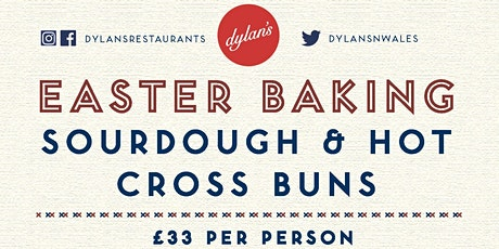 Easter Hot Cross Buns & Sourdough Workshop - Llangefni Classroom tickets