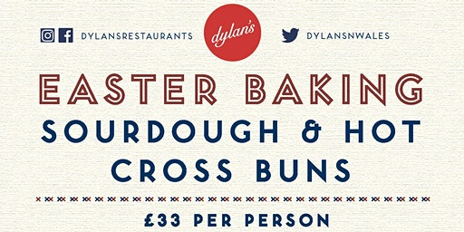 Easter Hot Cross Buns & Sourdough Workshop - Llandudno