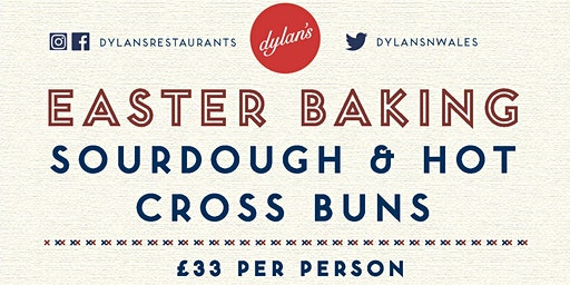 Easter Hot Cross Buns & Sourdough Workshop - Criccieth