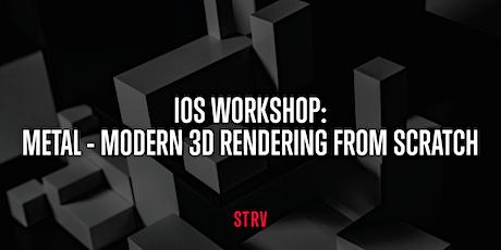 iOS Workshop:  Metal - Modern 3D Rendering from scratch tickets