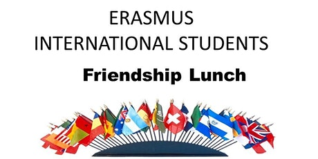 International and Erasmus Lunch Cathal Brugha Street tickets