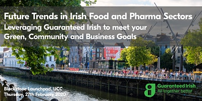 Future Trends in the Irish Food and Pharmaceutical Sectors - Cork