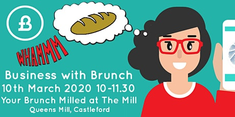 Business with Brunch (Queens Mill - Includes Artisan Breakmaking) tickets