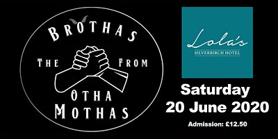The Brothas from Otha Mothas at Lola's, Omagh