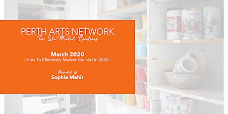 Perth Arts Network - March 2020 tickets