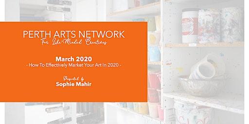 Perth Arts Network - March 2020