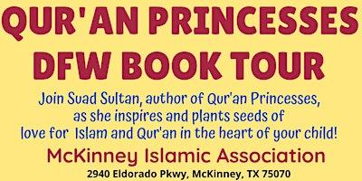 Qur'an Princesses Book Tour with Sr Suad Sultan