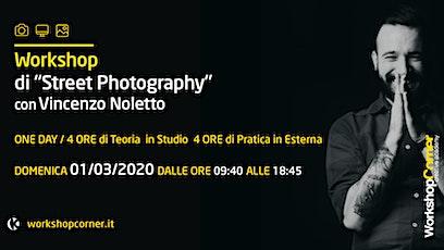 """Workshop Corner """"Street Photography"""" biglietti"""