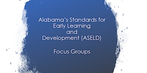 Focus Group-Early Learning Center University of Alabama in Huntsville