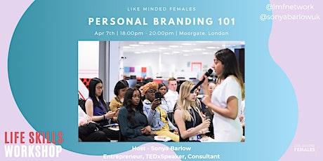 Workshop : Personal Branding 101 tickets