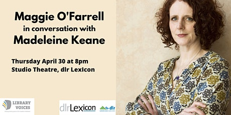 Maggie O'Farrell in conversation with Madeleine Keane tickets