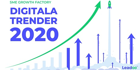SME Growth Factory: Digitala Trender 2020 tickets