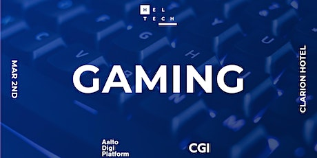 Hel Tech // Gaming tickets