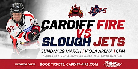 Cardiff Fire vs Slough Jets tickets