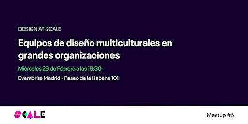 Equipos de diseño multiculturales en grandes organizaciones