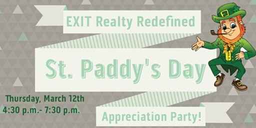 St Paddy's Appreciation Party - Third Annual EXIT Realty Redefined