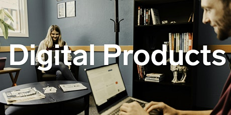 Workshop: Kickstarting your successful Digital Product tickets