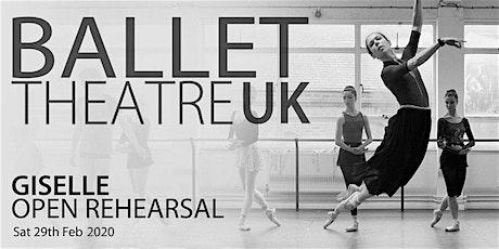 Ballet Theatre UK - Giselle, Open Rehearsal tickets