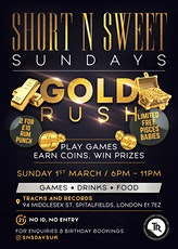 Short n Sweet Sundays - Gold Rush tickets