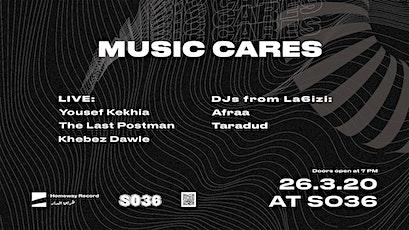 Music Cares:  Khebez Dawle ‧ The Last Postman ‧ Yousef Kekhia ‧ La6izi tickets
