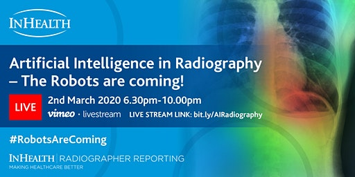 LIVESTREAM ONLINE: AI in Radiography - The Robots are coming!