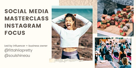 Social Media Masterclass - Elevate your brand presence on Instagram! tickets