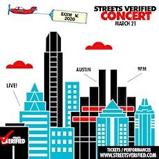#StreetsVerifiedConcert #SXSW2020 Sat 3/21 |  tickets