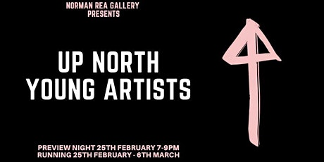 Up North - Exhibition Opening tickets