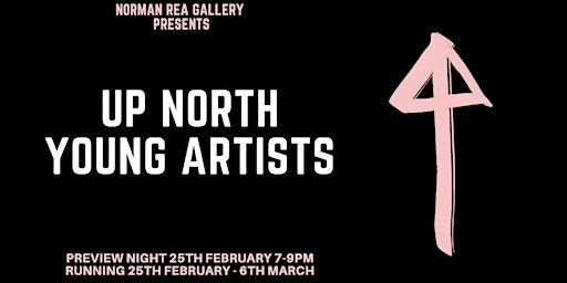 Up North - Exhibition Opening
