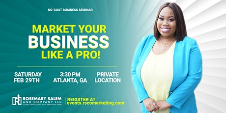 Market Your Business a Like Pro! tickets