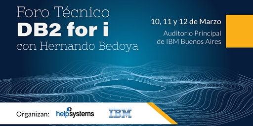 Foro Técnico Db2 for i con Hernando Bedoya