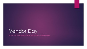 Vendor Day, How to Do Business with the State of Delaware, March 2020