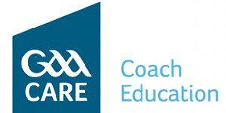 Longford GAA Foundation Award Dual (Football & Hurling) - Online Course tickets