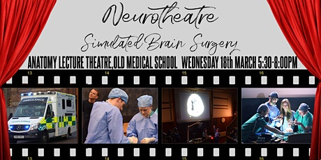 Neurotheatre - Simulated Brain Surgery! tickets