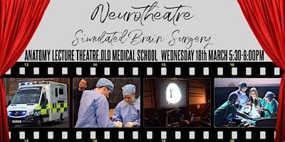 Neurotheatre - Simulated Brain Surgery!