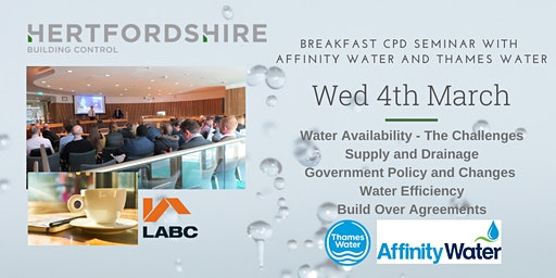 Hertfordshire Building Control Breakfast CPD Seminar with Affinity Water