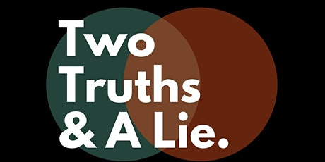 Two Truths And A Lie: Mischief tickets