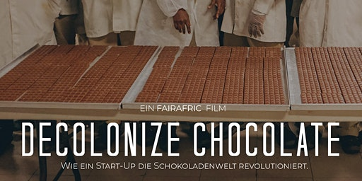 Premier: Decolonize Chocolate (Freising)