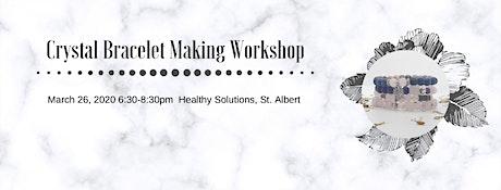Crystal Bracelet Making Workshop tickets