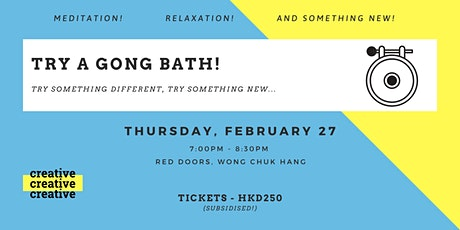 Try A Gong Bath! tickets