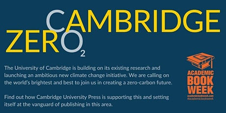 Tackling the Climate Crisis: A Cambridge Zero event for Academic Book Week tickets