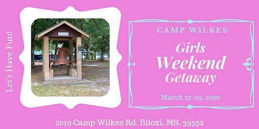 Girls Getaway Weekend